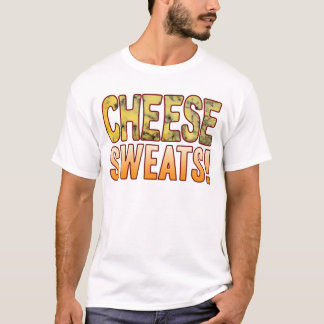 Sweats Blue Cheese T-Shirt