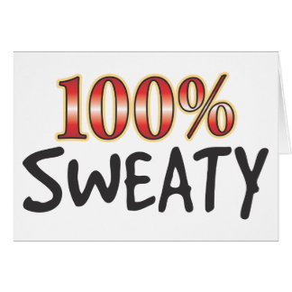 Sweaty 100 Percent Card