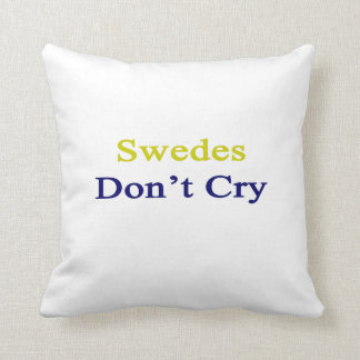 Swedes Don t Cry Pillow