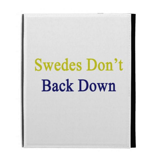 Swedes Don't Back Down iPad Folio Covers