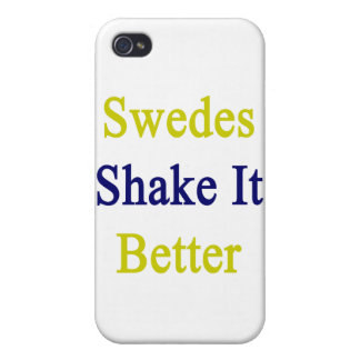 Swedes Shake It Better Case For iPhone 4