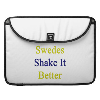 Swedes Shake It Better Sleeves For MacBook Pro