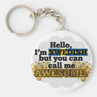 Swedish, but call me Awesome Basic Round Button Key Ring