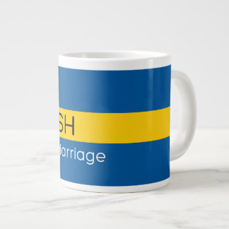 Swedish by Marriage Jumbo Mug