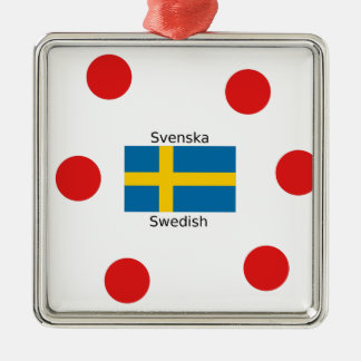 Swedish Language (Svenska) And Sweden Flag Design Metal Ornament