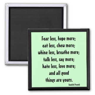 swedish proverb on living well square magnet