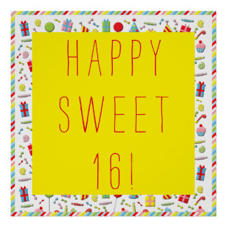 """""""Sweet 16"""" birthday banner Posters"""
