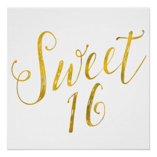 Sweet 16 Quote Faux Gold Foil Sparkly Template Poster