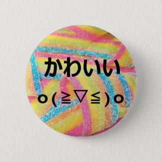 Sweet!!! 6 Cm Round Badge