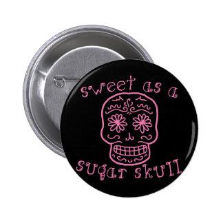 Sweet as a Sugar Skull 6 Cm Round Badge