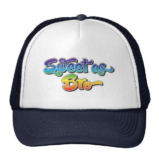 Sweet As Bro Hat