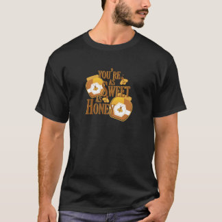 Sweet As Honey T-Shirt