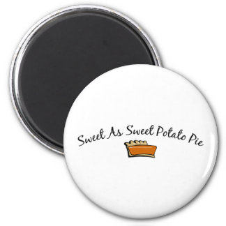 Sweet As Sweet Potato Pie 6 Cm Round Magnet
