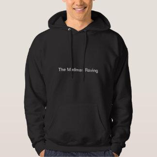 Sweet Black The Madman Raving Hoddie! Hooded Pullovers