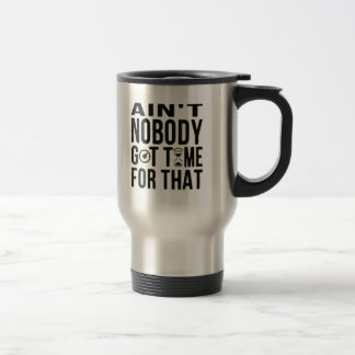 Sweet Brown Funny Ain t Nobody Got Time For That Coffee Mug