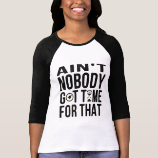 Sweet Brown Funny Ain t Nobody Got Time For That Tee Shirts