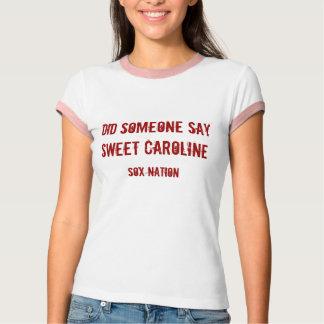 Sweet Caroline T-Shirt