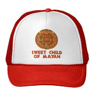 Sweet Child of Mayan Hats
