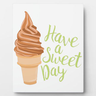 Sweet Day Plaque