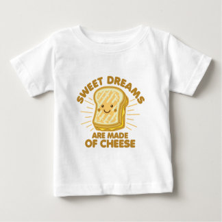 Sweet Dream are Made of Cheese Baby T-Shirt