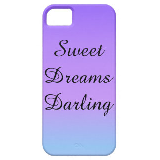 Sweet Dreams Darling Phone Case iPhone 5 Cover