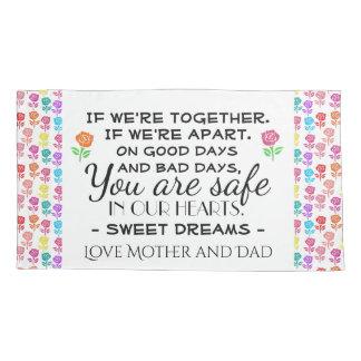Sweet Dreams Parent Message King Size Pillowcase