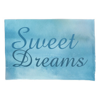 Sweet Dreams Watercolor Pillow Case