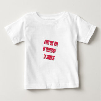 Sweet Every Day Full Of Creativity To Innovate Baby T-Shirt