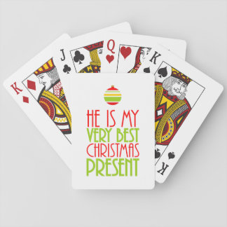 Sweet He is My Very Best Christmas Present Playing Cards