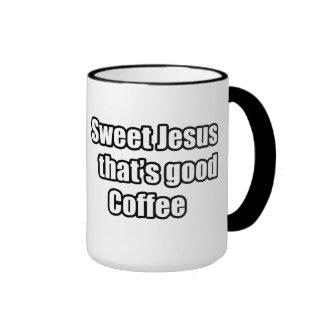 Sweet Jesus That's Good Coffee Mugs