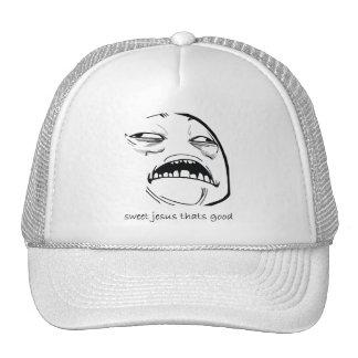 Sweet Jesus That's Good (text) Cap