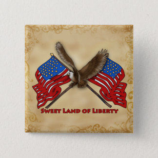 Sweet Land of Liberty 15 Cm Square Badge