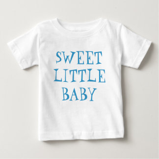 Sweet Little Baby T-shirt for Baby