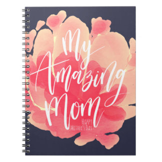 Sweet pink floral watercolor My amazing mom Spiral Notebook