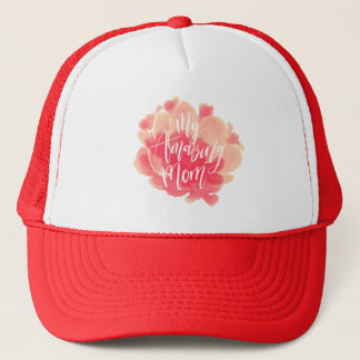 Sweet pink floral watercolor My amazing mom Trucker Hat
