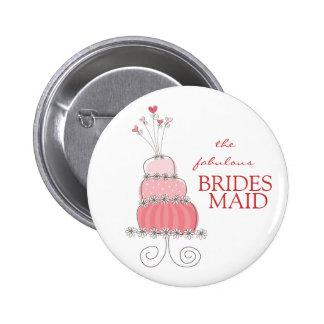 Sweet Pink Wedding Cake Fabulous Bridesmaid Button