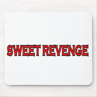 SWEET REVENGE MOUSE PAD