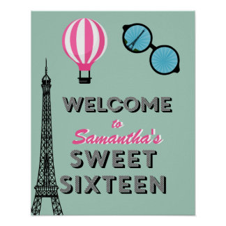 Sweet Sixteen Paris Birthday Welcome Poster Sign