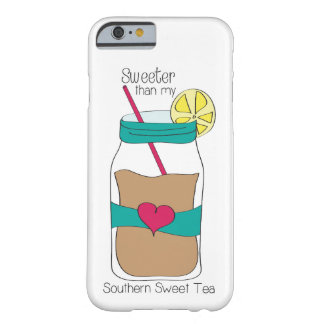 Sweet Tea Phone Case Barely There iPhone 6 Case