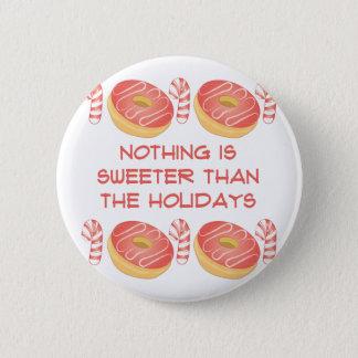 Sweeter Holidays 6 Cm Round Badge