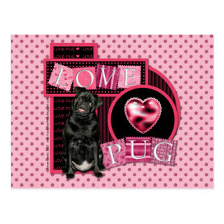 Sweetest Day - Love Pug Postcard