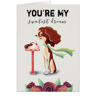 Sweetest Dream   Valentines Day Card