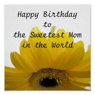 Sweetest Mom Birthday Poster