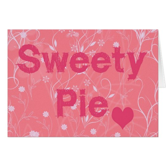 sweetie pie Valentine Card