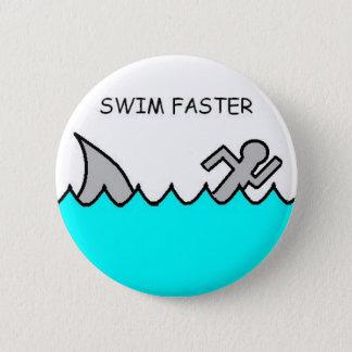 Swim Faster 6 Cm Round Badge