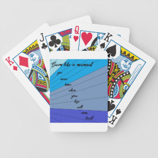 swim like a mermaid you never know when your legs bicycle playing cards
