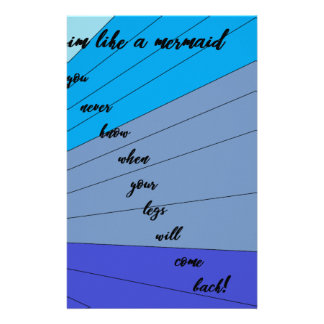 swim like a mermaid you never know when your legs stationery