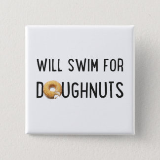 Swim Team, Funny swimmer gift, doughnuts 15 Cm Square Badge