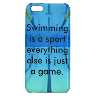 Swimming is a sport phone case iPhone 5C covers