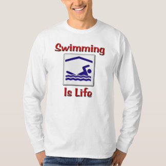 Swimming Is Life T-Shirt